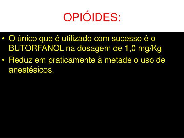 OPIÓIDES: