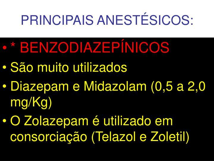 PRINCIPAIS ANESTÉSICOS: