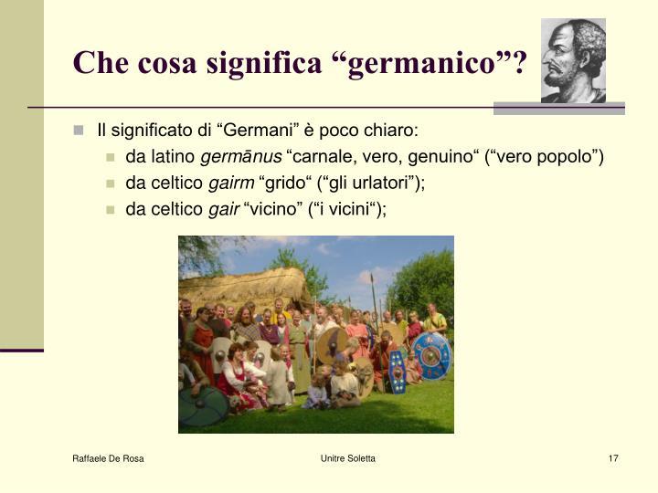 """Che cosa significa """"germanico""""?"""