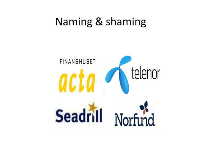 Naming & shaming