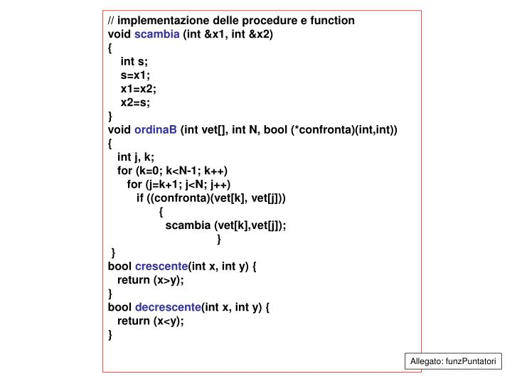 // implementazione delle procedure e function