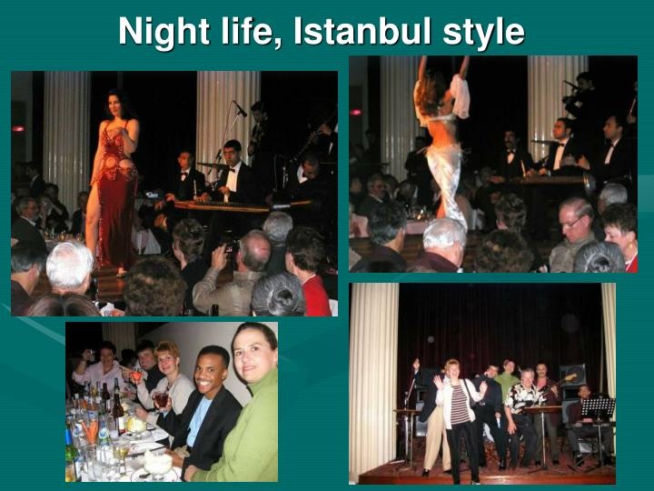 Night life, Istanbul style