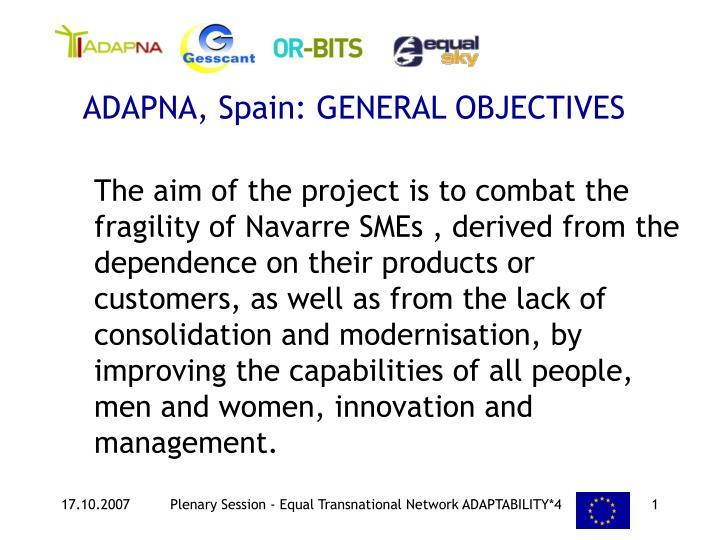 ADAPNA, Spain: GENERAL OBJECTIVES