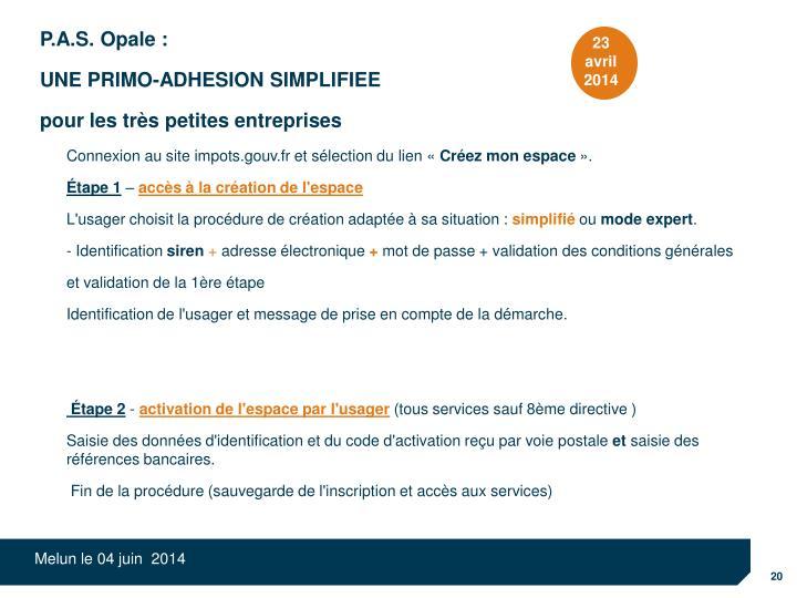 P.A.S. Opale :