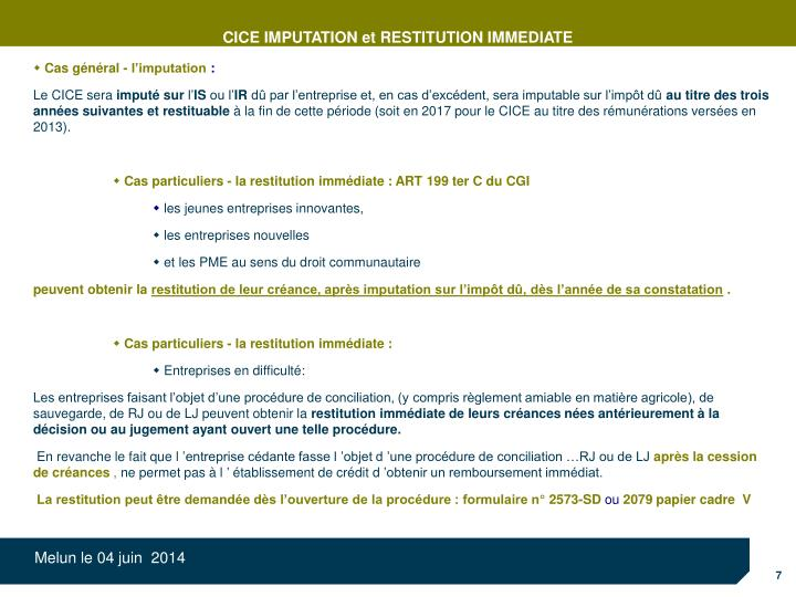 CICE IMPUTATION et RESTITUTION IMMEDIATE