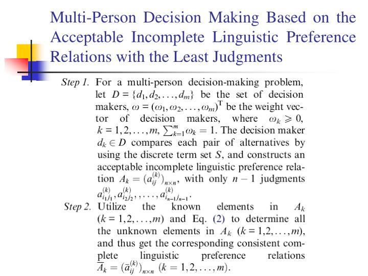 Multi-Person Decision Making Based on the Acceptable Incomplete Linguistic Preference Relations with the Least Judgments