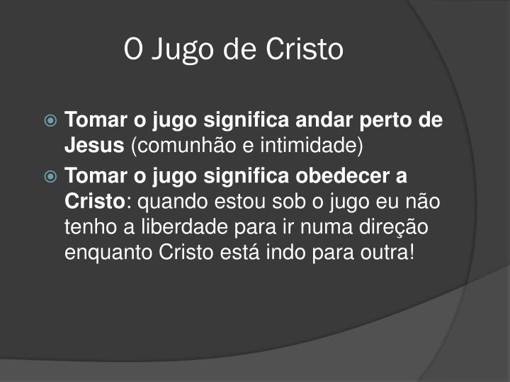 O Jugo de Cristo