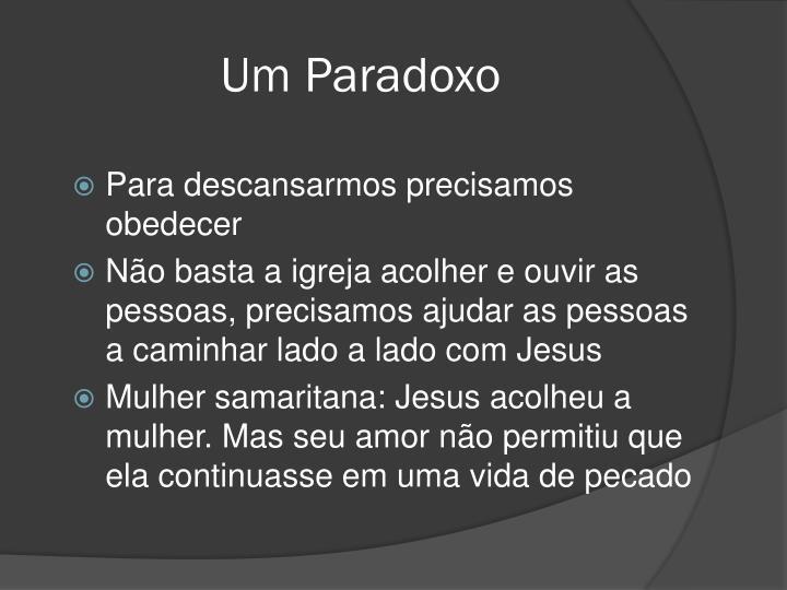 Um Paradoxo