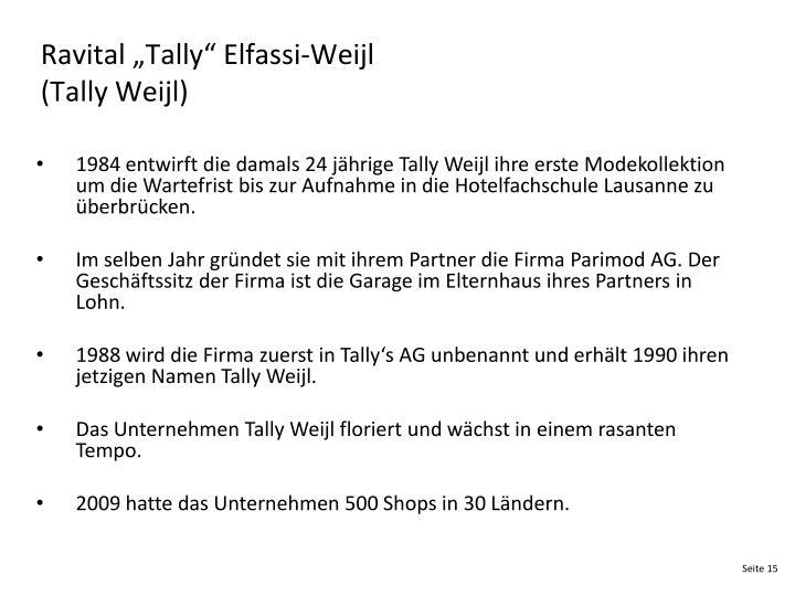 "Ravital ""Tally"" Elfassi-Weijl"