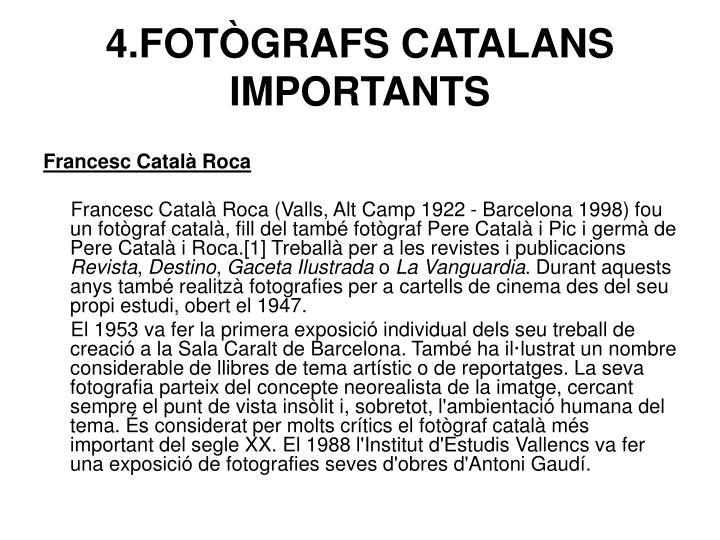 4.FOTÒGRAFS CATALANS IMPORTANTS