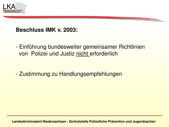 Beschluss IMK v. 2003: