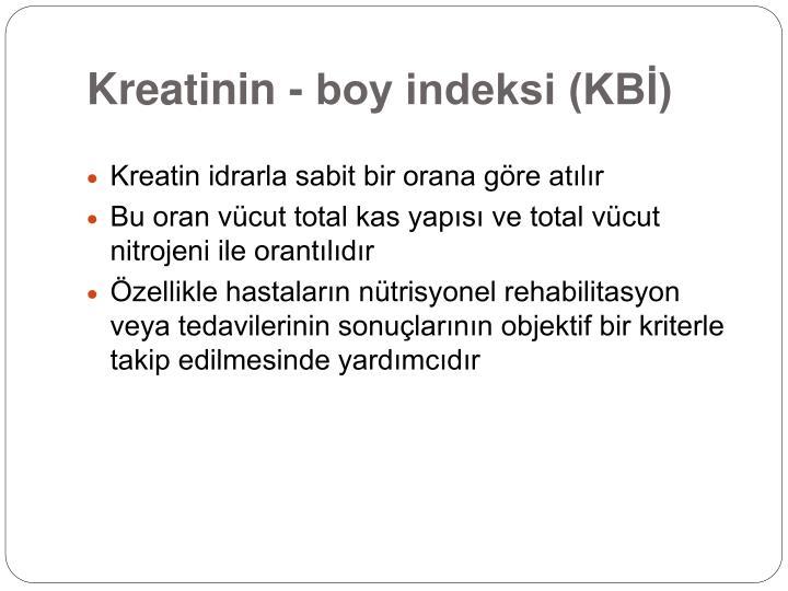 Kreatinin - boy indeksi (KBİ)