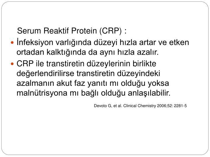 Serum Reaktif Protein (CRP) :