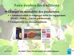 faire voluer les traditions