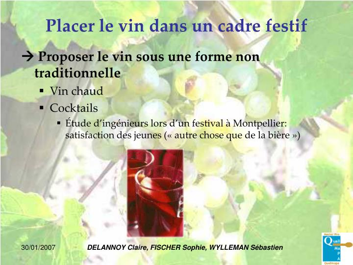 Placer le vin dans un cadre festif