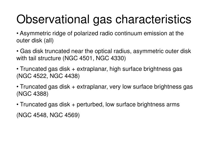 Observational gas characteristics