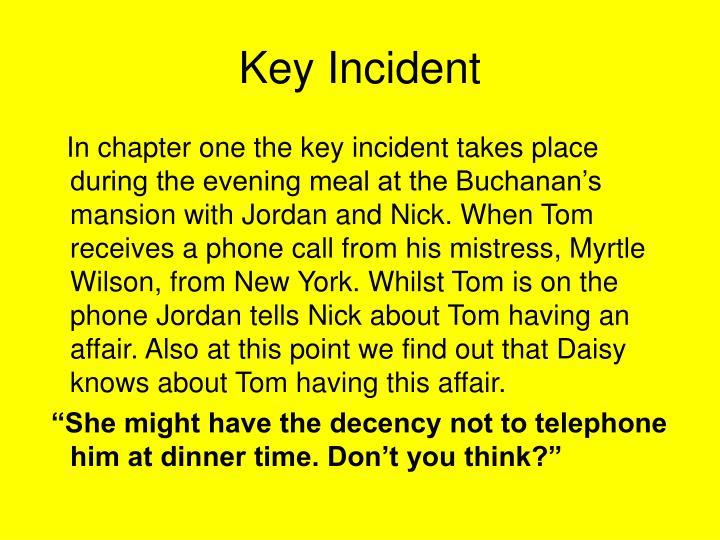 Key Incident