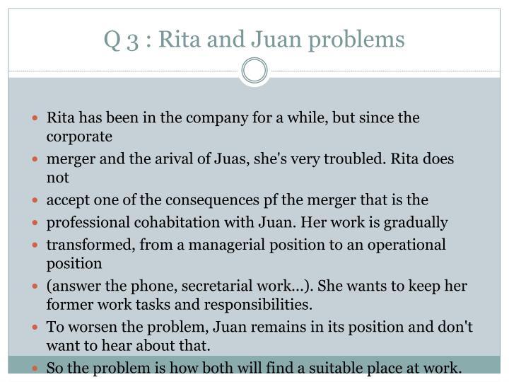Q 3 : Rita and Juan