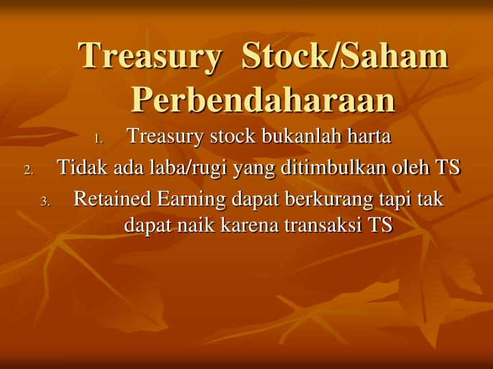 Treasury  Stock/Saham Perbendaharaan