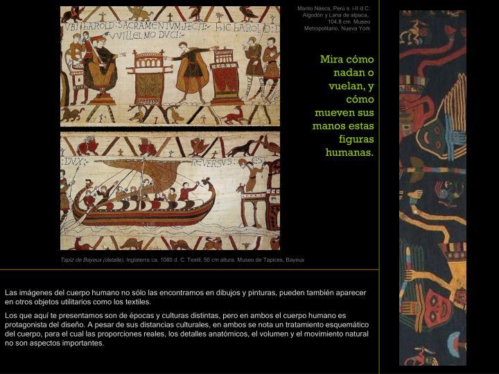 Manto Nasca, Perú s. i-II d.C. Algodón y Lana de alpaca,. 104.8 cm  Museo Metropolitano, Nueva York