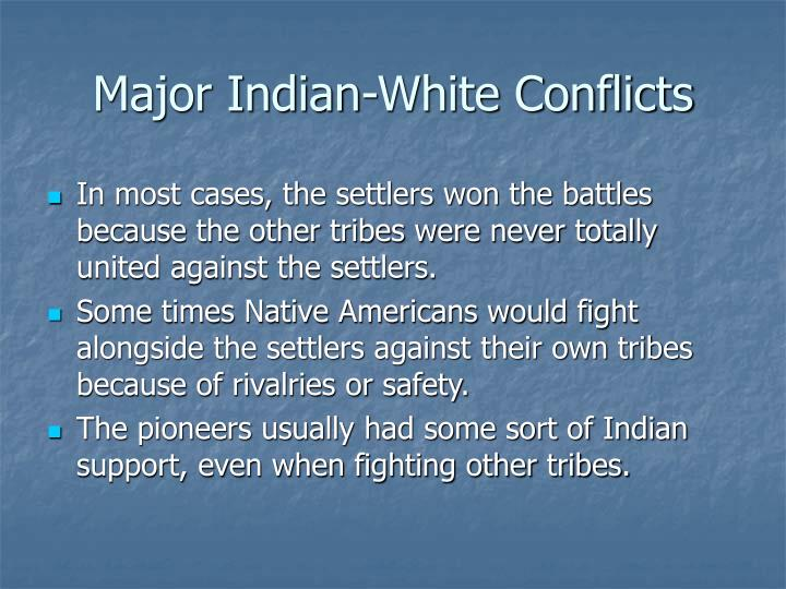 Major Indian-White Conflicts
