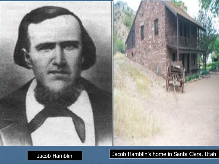 Jacob Hamblin's home in Santa Clara, Utah