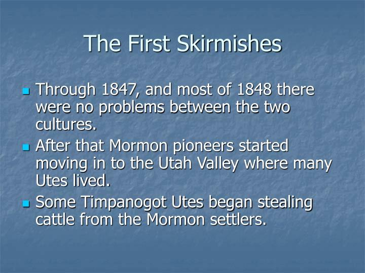The First Skirmishes