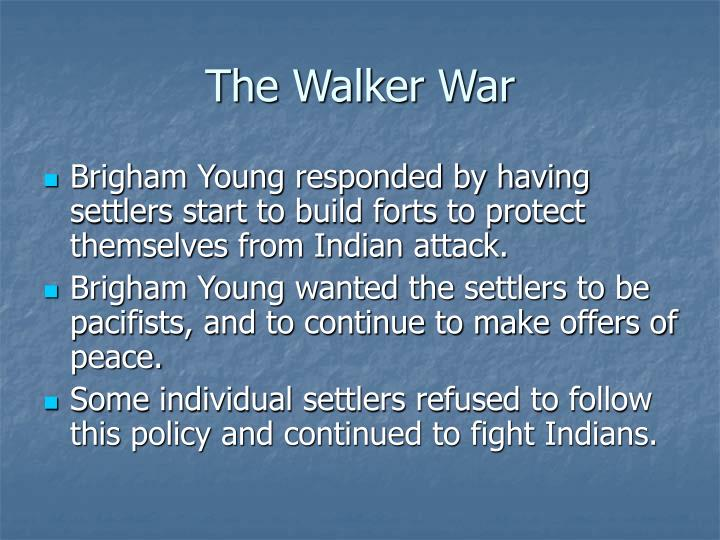 The Walker War