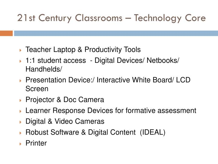 21st Century Classrooms – Technology Core