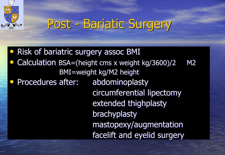 Post - Bariatic Surgery