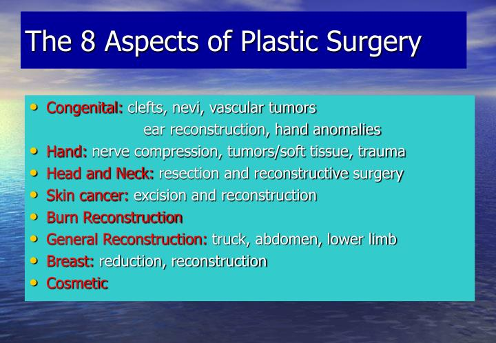 The 8 aspects of plastic surgery