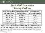 2014 sage summative testing windows