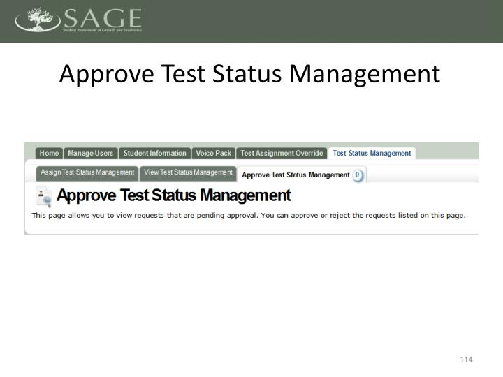 Approve Test Status Management