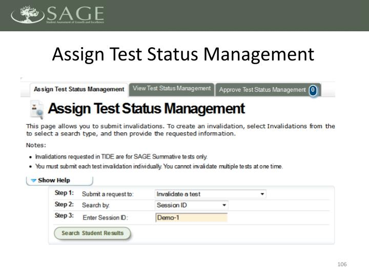 Assign Test Status Management