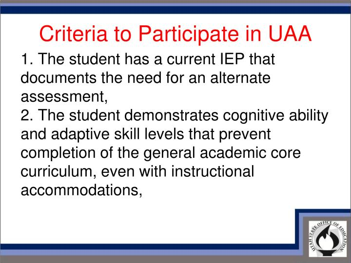 Criteria to Participate in UAA