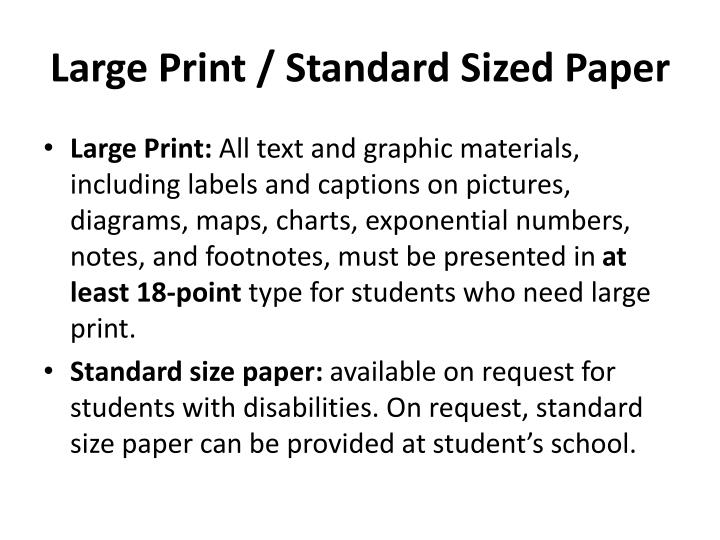 Large Print / Standard Sized Paper