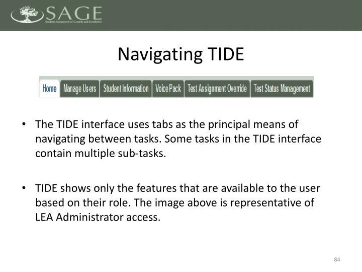 Navigating TIDE