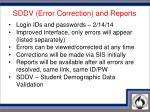 sddv error correction and reports