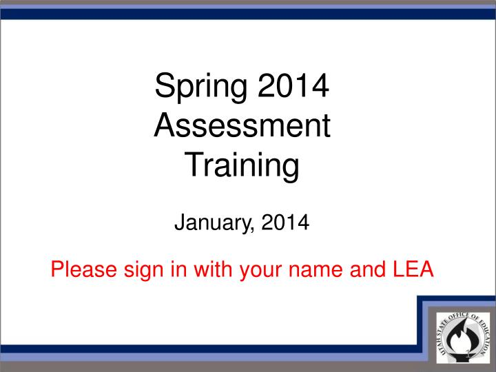 Spring 2014 Assessment Training