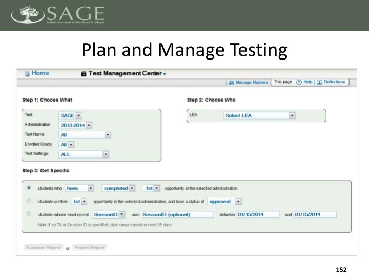 Plan and Manage Testing