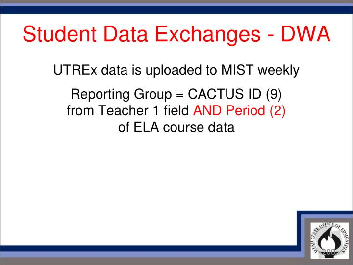Student Data Exchanges - DWA