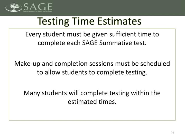 Testing Time Estimates