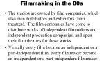 filmmaking in the 80s1