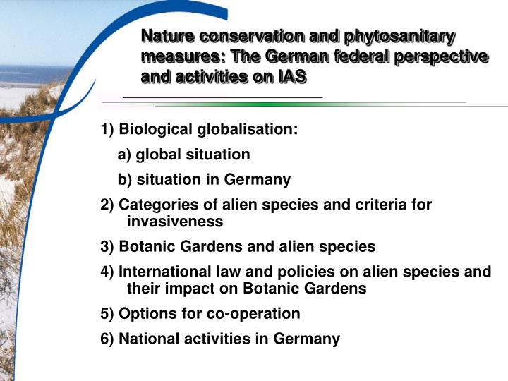 Nature conservation and phytosanitary measures the german federal perspective and activities on ias