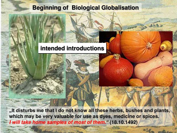 Beginning of  Biological Globalisation