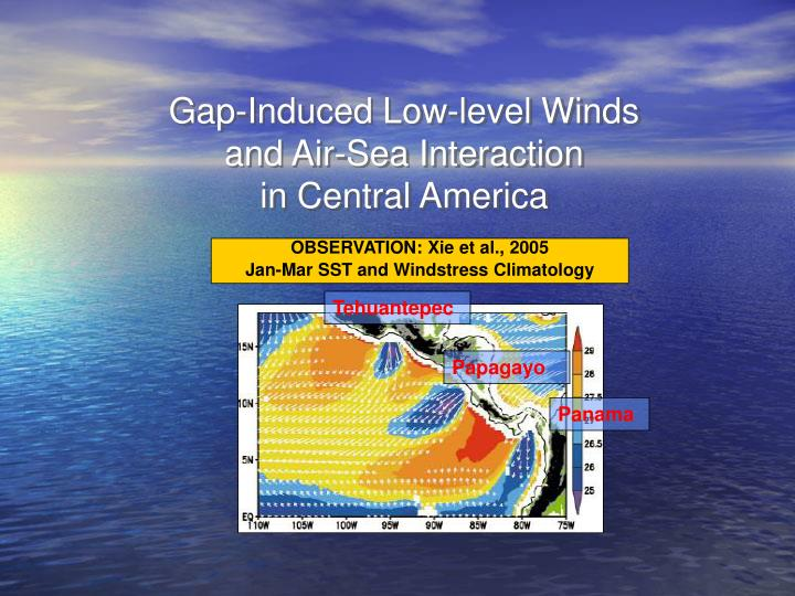 Gap-Induced Low-level Winds
