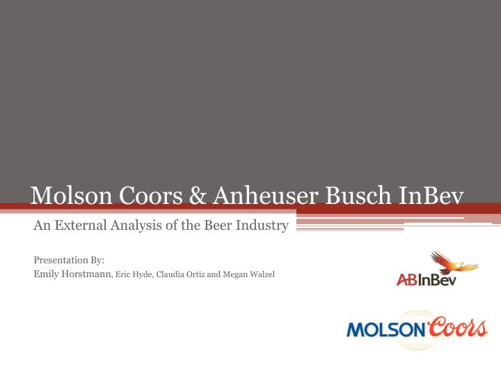 an analysis of inbev company which is a subsidiary of anheuser busch Financial analysis of ab inbev the anheuser-busch  the brewery company was renamed anheuser-busch brewing association in 1879 to  the subsidiary grupo.