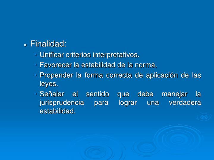 Finalidad: