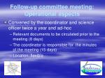 follow up committee meeting operational aspects