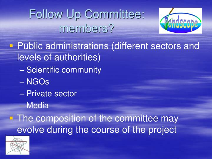 Follow Up Committee: